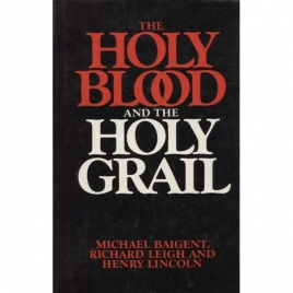 Baigent, Michael, Leigh, Richard & Lincoln, Henry: The Holy blood and the Holy grail Clas har lånat