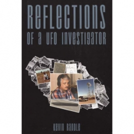 Randle, Kevin D.: Reflections of a UFO investigator