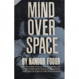 Fodor, Nandor: Mind over space