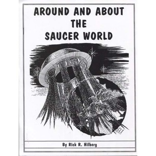Hilberg, Rick R.: Around and about the saucer world