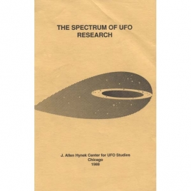 CUFOS: Hynek, Mimi (ed.): The Spectrum of UFO research. The proceedings of the second CUFOS conference, held September 25-27, 1981, in Chicago, Illinois.