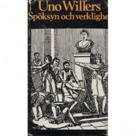 Willers, Uno: Spöksyn och verklighet.