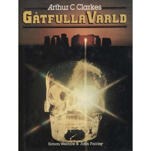 Welfare, Simon & Fairley, John: Arthur C.Clarkes gåtfulla värld.