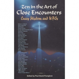 Pursglove, Paul David (ed.): Zen in the art of close encounters. Crazy wisdom and UFOs