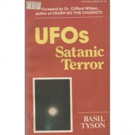 Tyson, Basil: UFOs: Satanic terror
