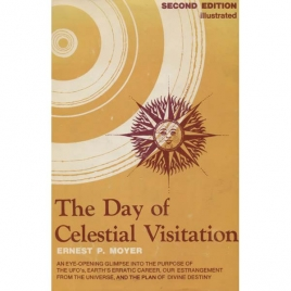 Moyer, Ernest P.: The Day of celestial visitation