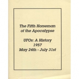 Gross, Loren E.: The Fifth horseman of the apocalypse. UFO's: a history. 1957, May 24th - July 31st
