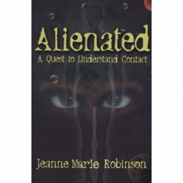 Robinson, Jeanne Marie: Alienated. A quest to understand contact