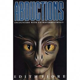 Fiore, Edith: Abductions. Encounters with extraterrestrials.