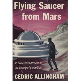 Allingham, Cedric: Flying saucer from Mars