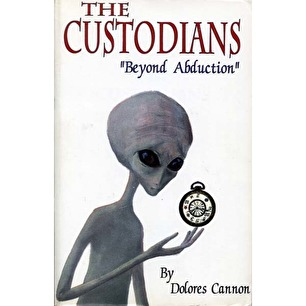 Cannon, Dolores: The custodians.