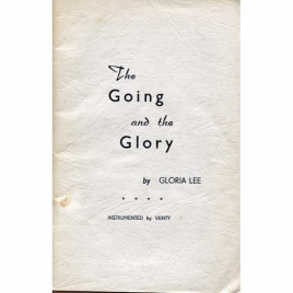 Lee, Gloria: The going and the glory. Instrumented by Verity
