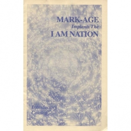 Mark-Age: Mark-Age implants the I Am Nation