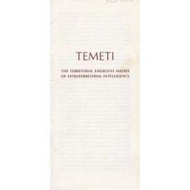 Alexandria Foundation: Temeti. The terrestrial emergent matrix on extraterrestrial intelligence