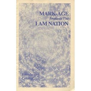 Mark-Age: Mark-Age implants the I Am Nation