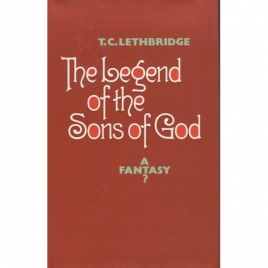 Lethridge, T.C.: The legend of the sons of God. A fantasy?