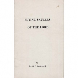 McConnell, David F.: Flying saucers of the lord