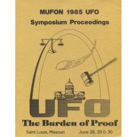 Mutual UFO Network (MUFON): 1985 UFO symposium proceedings