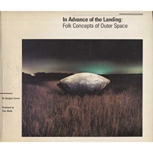Curran, Douglas: In advance of the landing. Folk concepts of outer space. Updated and expanded ed. - 1st ed - Good
