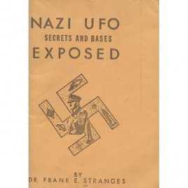 Stranges, Frank: Nazi UFO secrets and bases exposed
