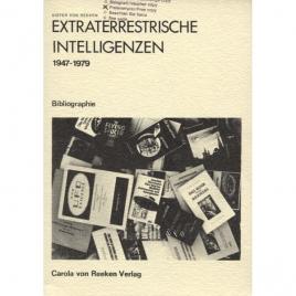 Reeken, Dieter von: Extraterrestrische Intelligenzen. 1947-1979