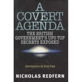 Redfern, Nicholas: A covert agenda. UFO secrecy exposed