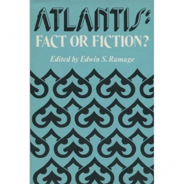 Ramage, Edwin S. (editor): Atlantis. Fact or fiction?