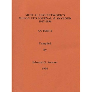 Stewart, Edward G.: Mutual UFO Network's MUFON UFO Journal & Skylook 1967-1996. An index
