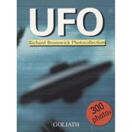 Brunswick, Richard: UFO. Richard Brunswick photocollection