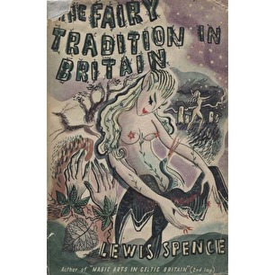 Spence, Lewis: The Fairy tradition in Britain