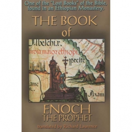 Laurence, Richard (translated by): The Book of Enoch the prophet. Original 1883 edition