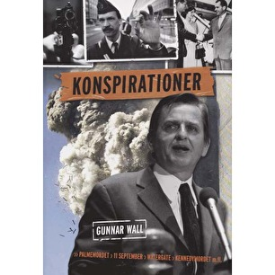 Wall, Gunnar: Konspirationer - As new, without jacket, picture on the cover