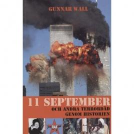 Wall, Gunnar: 11 september och andra terrordåd genom historien
