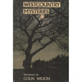 Wilson, Colin: Westcountry mysteries