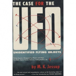 Jessup, Morris K.: The Case for the UFO. Unidentified flying objects