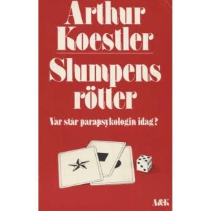 Koestler, Arthur: Slumpens rötter