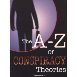 Tuckett, Kate (ed.): The A-Z of conspiracy theories