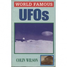 Wilson, Colin: World famous UFOs