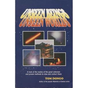 Dongo, Tom: Unseen beeings, Unseen worlds