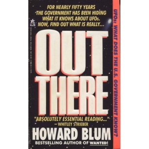 Blum, Howard: Out there. The government's secret quest for extraterrestrials (Pb)