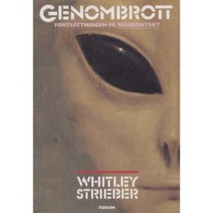 Strieber, Whitley: Genombrott