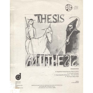 AIAA (American Inst of Aeronautics and Astronautics): Thesis...antithesis...synthesis? A joint symposium sponsored by the LA county sections of the AIAA & the LA chapter of the World Futures Society