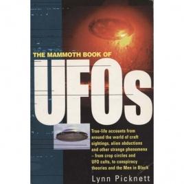 Picknett, Lynn: The Mammoth book of UFOs