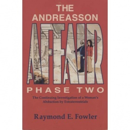 Fowler, Raymond E.: The Andreasson affair, phase two