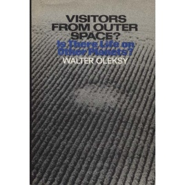 Oleksy, Walter: Visitors from outer space? Is there life on other planets?