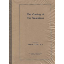 Layne, Meade: The Coming of the Guardians. An interpretation of the