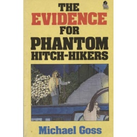 Goss, Michael: The Evidence for phantom hitch-hikers