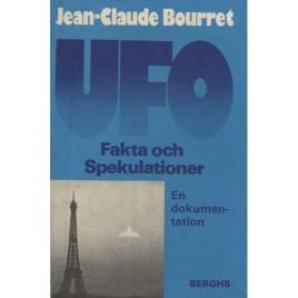 Bourret, Jean-Claude: UFO. Fakta och spekulationer. En dokumentation