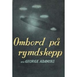 Adamski, George: Ombord på rymdskepp