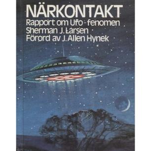 Larsen, Sherman: Närkontakt. Rapport om UFO-fenomenen